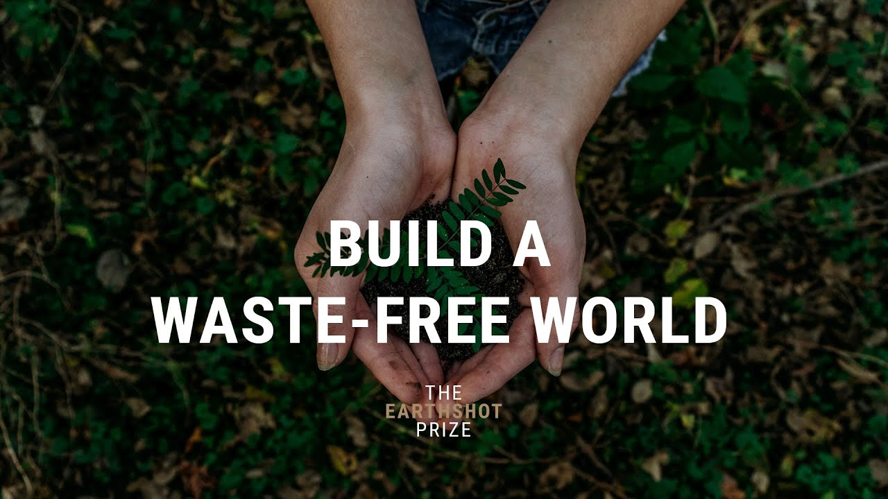 BUILD A WASTE-FREE WORLD